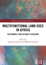 Multifunctional land-use practices in Africa: What else do we need to do?