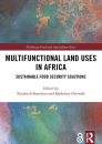 Multifunctional Land Uses in Africa: Sustainable Food Security Solutions